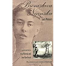 Bronislava Nijinska: Early Memoirs