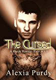 The Cursed (A Dark Faerie Tale Series Companion #3)