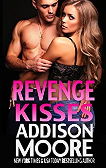 Revenge Kisses (3:AM Kisses Book 14) by [Moore, Addison]