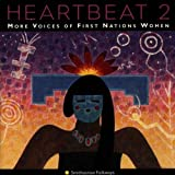 Heartbeat, Vol. 2: More Voices Of First Nations Women