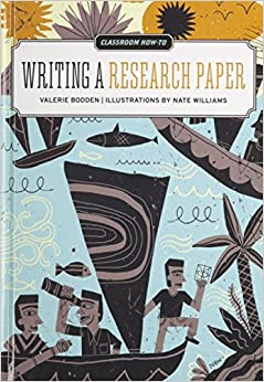 Writing a Research Paper (Classroom How-To)