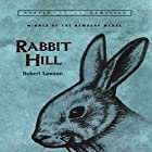 Rabbit Hill Audiobook by Robert Lawson Narrated by Melba Sibrel