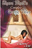 Shara Zhad's Complete Erotic Tales, Cherry Lee, 1466324864