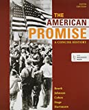 American Promise: A Concise History: A Concise History 5e Combined Volume & Reading the American Past 5e V1 & Reading the American Past 5e V2