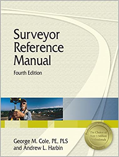 Surveyor Reference Manual Fourth Edition Andrew L Harbin George