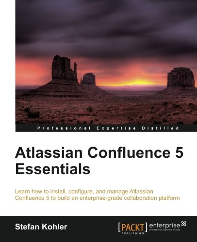 Atlassian Confluence 5 Essentials by Packt Publishing