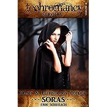 Techromancy Scrolls: Soras (English Edition)