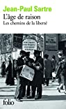 Les chemins de la liberté (1) L'âge de raison par Sartre