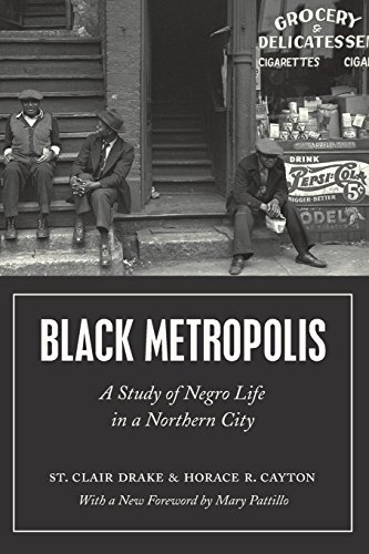 Black Metropolis: A Study of Negro Life in a Northern City by St. Clair Drake (2015-11-10) (Upper Clair St)