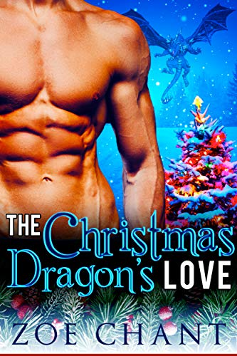 (The Christmas Dragon's Love (Christmas Valley Shifters Book 3))