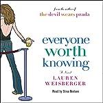 Everyone Worth Knowing | Lauren Weisberger