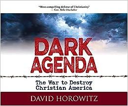 Dark Agenda: The War to Destroy Christian America: Amazon.es ...