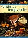 Cuisine du temps jadis : Moyen Age et Renaissance par Morand