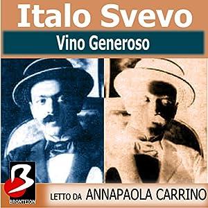 Vino Generoso [Generous Wine] Audiobook