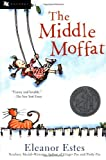 The Middle Moffat by Estes Eleanor (2001-04-01) Paperback