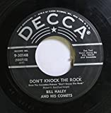 Bill Haley and His Comets 45 RPM Don't Knock the Rock / Choo Choo Ch'Boogie