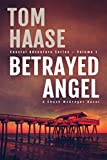 Betrayed Angel (Coastal Adventure Series Book 1)