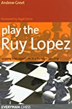 Play The Ruy Lopez-Andrew Dr Greet