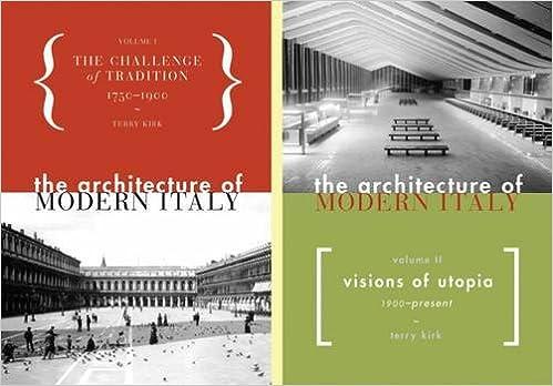 Read online The Architecture of Modern Italy: 2-Volume Set (v. 1-2) PDF, azw (Kindle), ePub