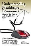 Understanding Healthcare Economics 1st Edition
