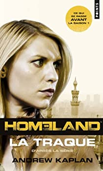 Homeland : La traque par Kaplan