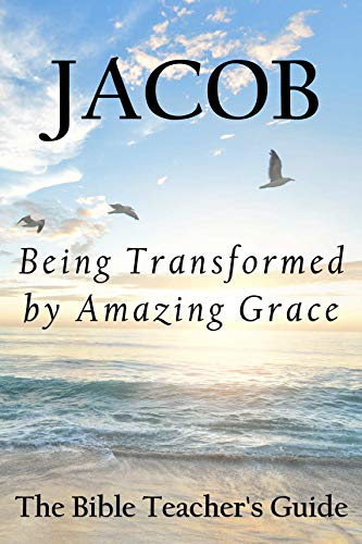 Jacob: Being Transformed By Amazing Grace by Gregory Brown ebook deal