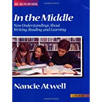 In the Middle: New Understandings About Writing, Reading, and Learning (2nd Edition)