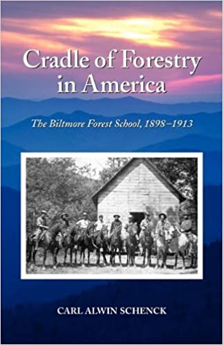 Cradle of Forestry in America: The Biltmore Forest School, 1989-1913