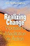 Realizing Change, Ian Hetherington and Kirk Brown, 1928706215