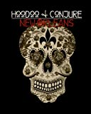 Hoodoo and Conjure: New Orleans (Volume 1)