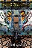 Mercy of the Sword Saint, Anthony Cirilla, 1424199352