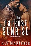 Download The Darkest Sunrise (The Darkest Sunrise Duet Book 1) in PDF ePUB Free Online