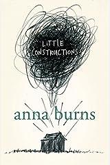 Little Constructions: Author of the Man Booker Prize-winning novel Milkman Paperback