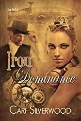 Iron Dominance (Steamwork Chronicles 1)