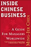 Inside Chinese Business, Ming-Jer Chen, 1578512328