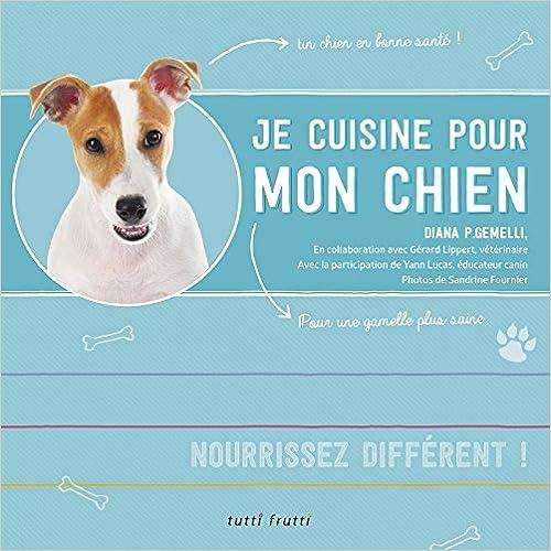 En ligne téléchargement Je cuisine pour mon chien pdf epub