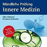 Mündliche Prüfung Innere Medizin | Bernhard Hellmich,Silke Hellmich
