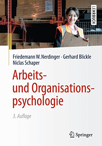 Arbeits- und Organisationspsychologie (Springer-Lehrbuch)