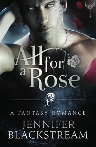 Download All for a Rose (The Blood Realm series) (Volume 1) PDF