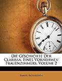 Die Geschichte der Clarissa, Eines Vornehmen Frauenzimmers, Samuel Richardson, 1286527325
