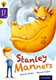 Oxford Reading Tree Story Sparks: Oxford Level 11: Stanley Manners (Ort)