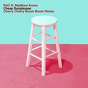 Cheap Sunglasses (Cherry Cherry Boom Boom Remix) [feat. Matthew Koma]