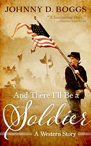 book cover of And There I\'ll Be a Soldier