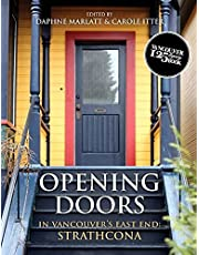 Opening Doors: In Vancouver's East End: Strathcona