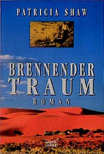 Brennender Traum (Allgemeine Reihe. Bastei Lübbe Taschenbücher)