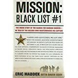 Mission: Black List #1 - The Inside story of the Search for Saddam Hussein