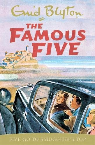 Famous Five: Five Go To Smuggler's Top: Classic cover edition: Book 4