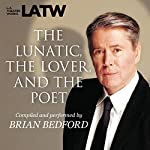 The Lunatic, the Lover & the Poet | Brian Bedford