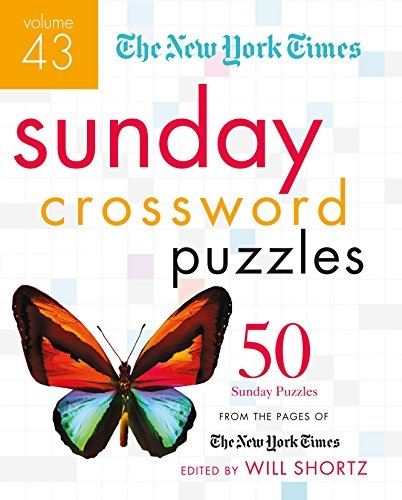 The New York Times Sunday Crossword Puzzles Volume 43: 50 Sunday Puzzles from the Pages of The New York Times (The New York Times Crossword Puzzles) (Best Nyt Subscription Deal)