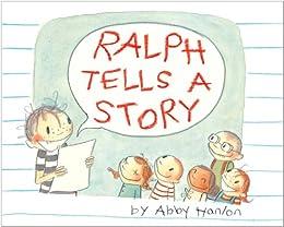 Ralph Tells a Story by [Hanlon, Abby]